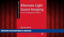 Best books  Alternate Light Source Imaging: Forensic Photography Techniques (Forensic Studies for