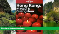 READ NOW  Lonely Planet Hong Kong, Macau   Guangzhou (Hong Kong Macau and Guangzhou, 9th ed)  READ