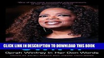 [PDF] Own It: Oprah Winfrey In Her Own Words (In Their Own Words) Popular Collection