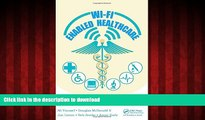Buy book  Wi-Fi Enabled Healthcare online