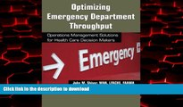 Read books  Optimizing Emergency Department Throughput: Operations Management Solutions for Health