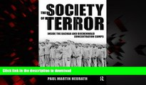 Read books  Society of Terror: Inside the Dachau and Buchenwald Concentration Camps online to buy