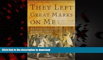 Buy books  They Left Great Marks on Me: African American Testimonies of Racial Violence from