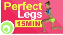 Perfect Legs  15 Minute Workout to Lose Leg Fat