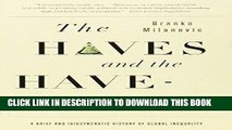 [BOOK] PDF The Haves and the Have-Nots: A Brief and Idiosyncratic History of Global Inequality