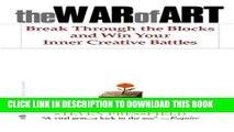 Best Seller The War of Art: Break Through the Blocks and Win Your Inner Creative Battles Free