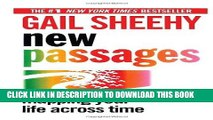 Best Seller New Passages: Mapping Your Life Across Time Free Read