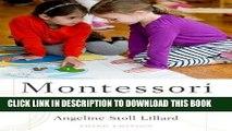 Best Seller Montessori: The Science Behind the Genius Free Read