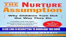 Best Seller The Nurture Assumption: Why Children Turn Out the Way They Do, Revised and Updated