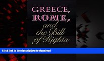 liberty book  Greece, Rome, and the Bill of Rights (Oklahoma Series in Classical Culture Series)