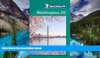 Must Have  Michelin Must Sees Washington D.C. (Must See Guides/Michelin)  Most Wanted
