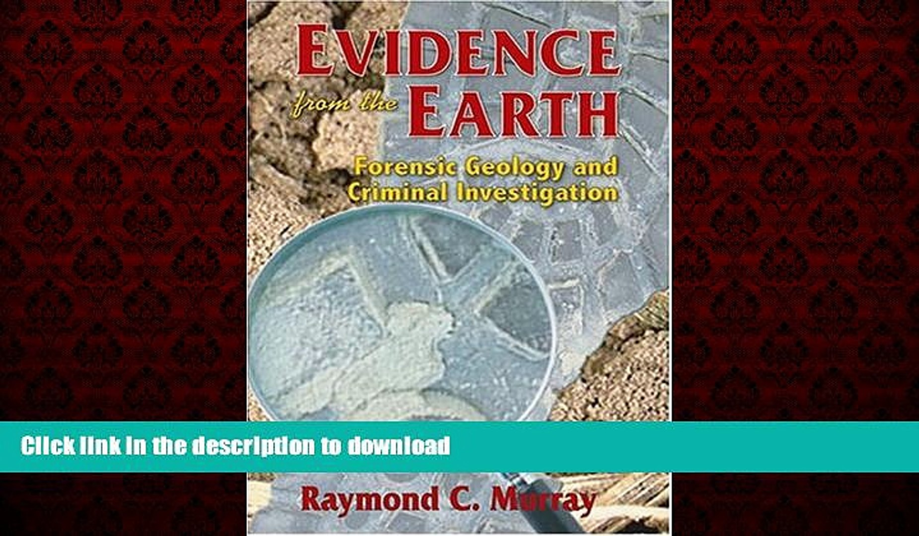 Read Books Evidence From The Earth Forensic Geology And Criminal Investigation Video Dailymotion