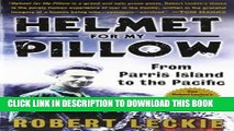Ebook Helmet for My Pillow: From Parris Island to the Pacific Free Download