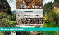 Big Deals  A Guide to Mystical France: Secrets, Mysteries, Sacred Sites  Best Buy Ever