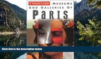 Best Deals Ebook  Museums and Galleries of Paris (Insight Guide Museums   Galleries Paris)  Best