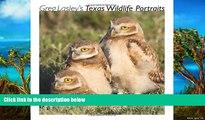 Best Deals Ebook  Greg Lasley's Texas Wildlife Portraits (Louise Lindsey Merrick Natural