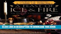 [PDF] A Feast of Ice and Fire: The Official Game of Thrones Companion Cookbook Full Online