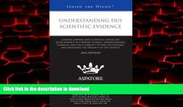 Buy book  Understanding DUI Scientific Evidence, 2012 ed.: Leading Lawyers and Scientists on