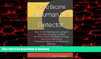 Buy book  How To Become A Human Lie Detector: How To Tell If Someone Is Lying To You Without Using