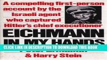 [PDF] Eichmann In My Hands. (By the Israeli Agent Who Captured Eichmann) Full Online