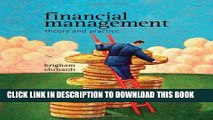 [FREE] EBOOK Financial Management: Theory   Practice (with Thomson ONE - Business School Edition