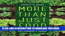[FREE] EBOOK More Than Just Food: Food Justice and Community Change (California Studies in Food