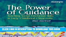 [FREE] EBOOK The Power of Guidance: Teaching Social-Emotional Skills in Early Childhood Classrooms