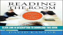 [FREE] EBOOK Reading the Room: Group Dynamics for Coaches and Leaders BEST COLLECTION