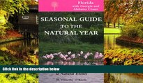 Ebook Best Deals  Seas. Gde.-Florida: A Month-by-Month Guide to Natural Events (Seasonal Guide to