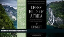 Big Deals  Green Hills of Africa: The Hemingway Library Edition  Best Buy Ever