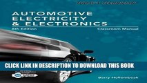 Read Now Today s Technician: Automotive Electricity and Electronics, Classroom and Shop Manual