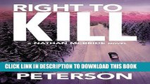 Ebook Right to Kill (The Nathan McBride Series Book 6) Free Read