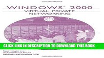 [READ] EBOOK Windows 2000 Virtual Private Networking (VPN) ONLINE COLLECTION