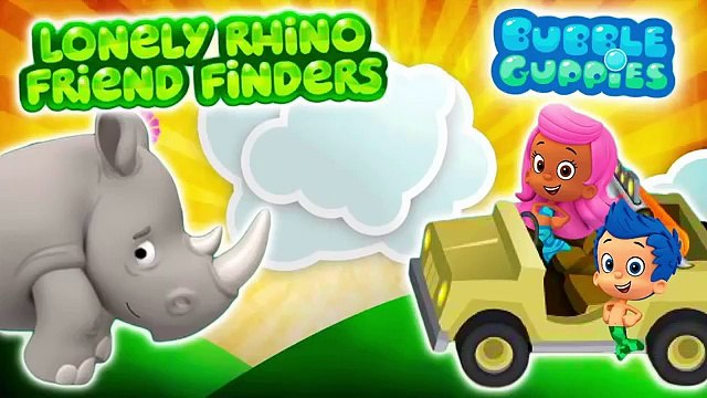 Bubble Guppies - Lonely Rhino Friend Finders! Game For Kids