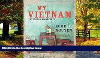 Best Buy Deals  My Vietnam: Stories And Recipes  Full Ebooks Most Wanted