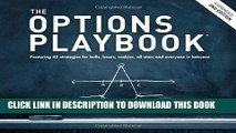 [READ] EBOOK The Options Playbook, Expanded 2nd Edition: Featuring 40 strategies for bulls, bears,