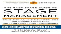 [READ] EBOOK The Back Stage Guide to Stage Management, 3rd Edition: Traditional and New Methods
