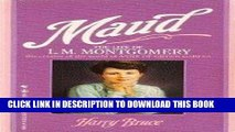 [PDF] Maud: The Life of L.M. Montgomery, the creator of the world of Anne of Green Gables Full