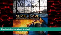 Download [PDF] Serial Crime: Theoretical and Practical