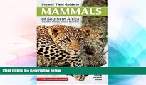 Must Have  Stuarts  Field Guide to Mammals of Southern Africa  Most Wanted