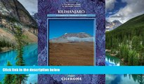 Must Have  Kilimanjaro: A Trekker s Guide (Cicerone Mountain Walking S)  Full Ebook
