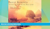Deals in Books  David Roberts: Travels in Egypt   the Holy Land  Premium Ebooks Best Seller in USA