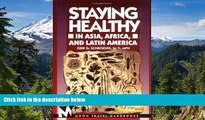 Ebook Best Deals  Staying Healthy in Asia, Africa, and Latin America (Moon Handbooks Staying