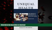 Buy books  Unequal Health: How Inequality Contributes to Health or Illness online for ipad