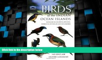 Deals in Books  Birds of the Indian Ocean Islands: Madagascar, Mauritius, Réunion, Rodrigues,