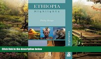 Ebook Best Deals  Ethiopia Highlights (Bradt Travel Guide Ethiopia Highlights)  Most Wanted