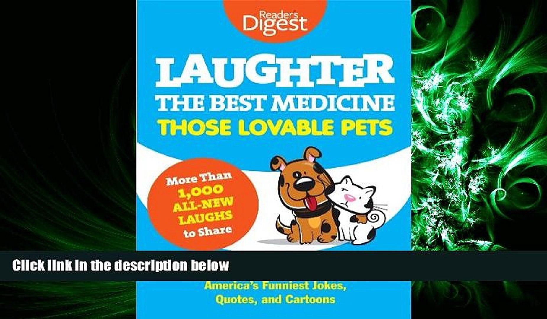 READ book  Laughter, The Best Medicine: Those Lovable Pets: Reader s Digest Funniest Pet Jokes,