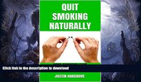 READ  Quit Smoking Naturally  Stop smoking fast, Stop smoking now (Stop Smoking For Life, Stop