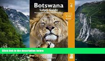 Best Deals Ebook  Botswana Safari Guide: Okavango Delta, Chobe, Northern Kalahari (Bradt Travel