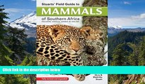 Ebook deals  Stuarts  Field Guide to Mammals of Southern Africa: Including Angola, Zambia